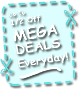 1/2 OFF MEGA Deals